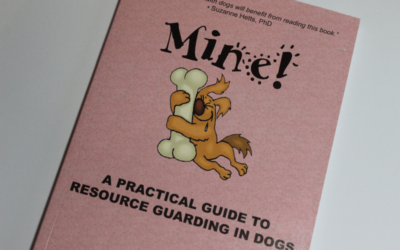 Mine!, a practical guide to resource guarding in dogs